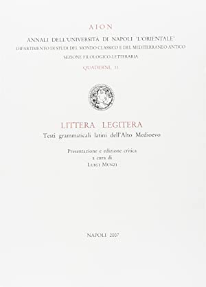 Littera legitera. Testi grammaticali latini dell'alto Medioevo.