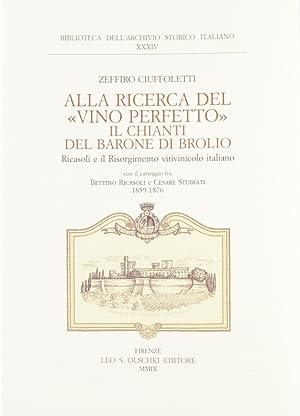 """Alla ricerca del """"vino perfetto"""". Il Chianti del Barone di Brolio Ricasoli e il ..."""