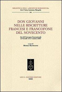 Don Giovanni nelle riscritture francesi e francofone del Novecento. Atti del Convegno ...
