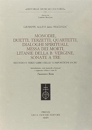 Monodie, duetti, terzetti, quartetti, dialoghi spirituali, messa dei morti, litanie della Beata ...