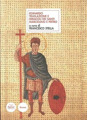 Eginardo. Translazione dei santi Marcellino e Pietro.