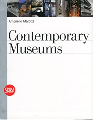 Contemporary Museums.: Marotta, Antonello