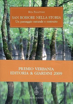 San Rossore nella storia. Un paesaggio naturale e costruito.: Panattoni, Rita Garbari, Fabio
