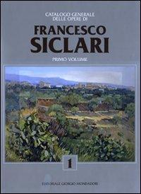 Catalogo generale delle opere di Francesco Siclari. Vol. 1.: Levi, Paolo