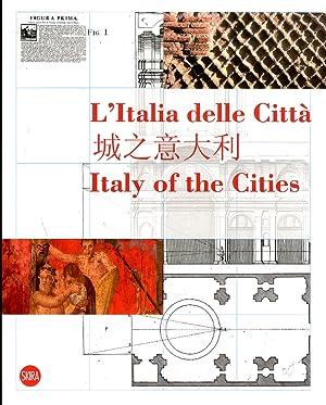 L'Italia delle Città. Italy of the Cities.