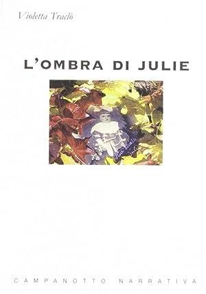 L'ombra di Julie.: Tracl�, Violetta