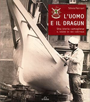 L'uomo e il dragun.: Ferrari, Silvio
