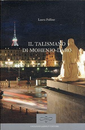 Il talismano di Mohenjo-daro.: Pollino, Laura