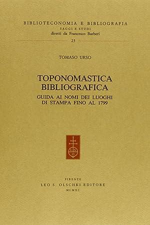 Toponomastica bibliografica. Guida ai nomi dei luoghi di stampa fino al 1799.: Urso, Tomaso