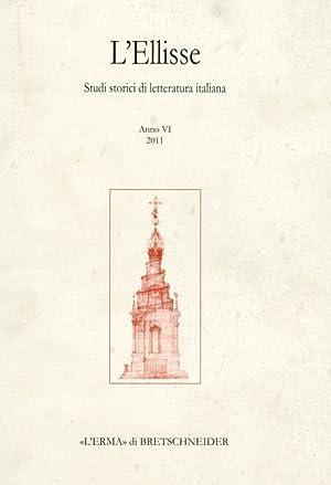 L'ellisse. Studi storici di letteratura italiana. 6.: Campanelli, Maurizio Russo,