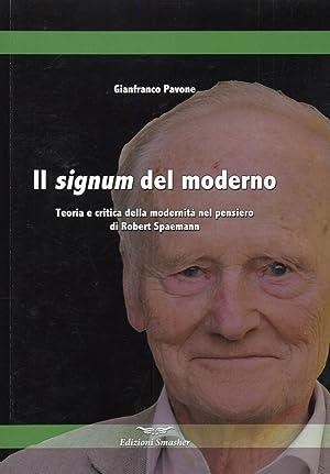 """Il """"Signum"""" del Moderno. Teoria e Critica delle Modernità nel Pensiero di Robert ..."""
