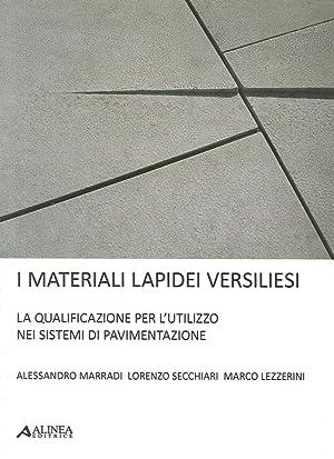 I materiali lapidei versiliesi. La qualificazione per: Marradi, Alessandro Secchiari,