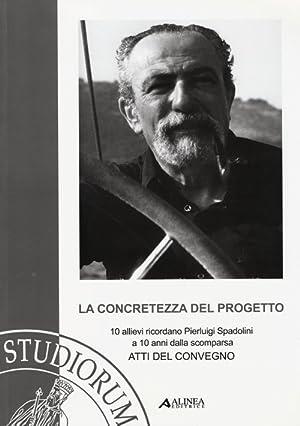 La concretezza del progetto. 10 allievi ricordano Pierluigi Spadolini a 10 anni dalla scomparsa. ...