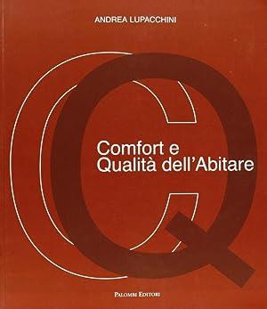 Comfort e qualità dell'abitare.: Lupacchini, Andrea