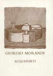 Giorgio Morandi (1890-1964). Le acqueforti del Gabinetto