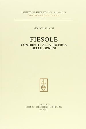Fiesole. Contributi alla ricerca delle origini.: Salvini, Monica