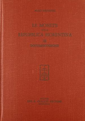 Le monete della Repubblica fiorentina. Vol. 3: Bernocchi, Mario
