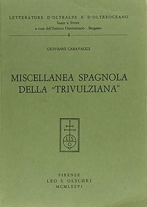 Miscellanea spagnola della Trivulziana.: Caravaggi, Giovanni