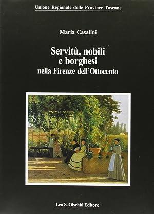 Servitù, nobili e borghesi nella Firenze dell'Ottocento.: Casalini, Maria