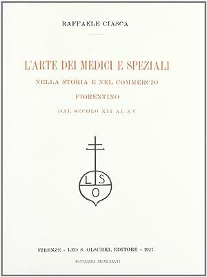 L'arte dei medici e speziali nella storia: Ciasca, Raffaele