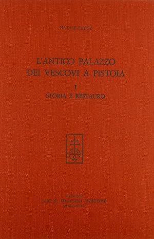 L'antico palazzo dei Vescovi a Pistoia. Vol.: Rauty, Natale