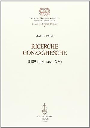 Ricerche gonzaghesche (1189-inizi sec. XV).: Vaini, Mario