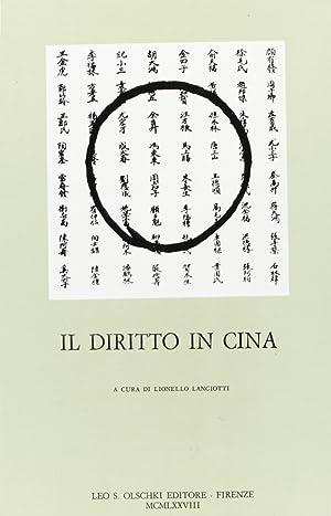 Il diritto in Cina. Atti del Convegno internazionale di studi cinesi (Venezia, 14-15 ottobre 1976).