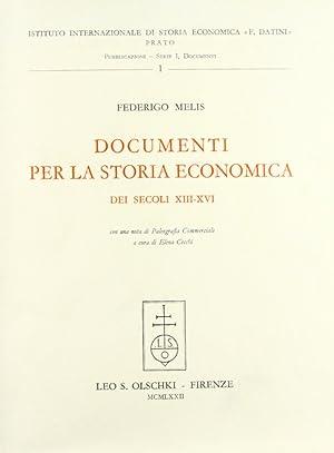 Documenti per la storia economica dei secoli XIII-XVI.: Melis, Federigo