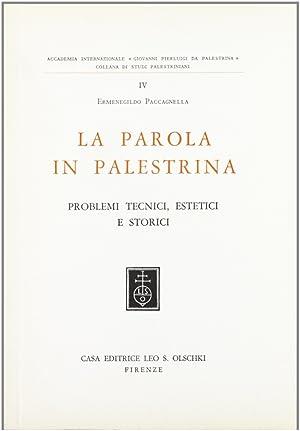 La formazione del linguaggio musicale. Vol. 3: La parola in Palestrina.: Paccagnella, Ermenegildo
