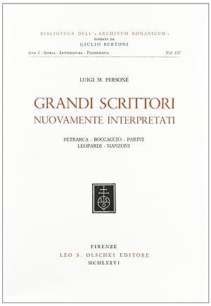 Grandi scrittori nuovamente interpretati: Petrarca, Boccaccio, Parini, Leopardi, Manzoni.: Person�,...