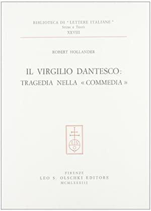"Il Virgilio dantesco: tragedia nella ""Commedia"".: Hollander, Robert"