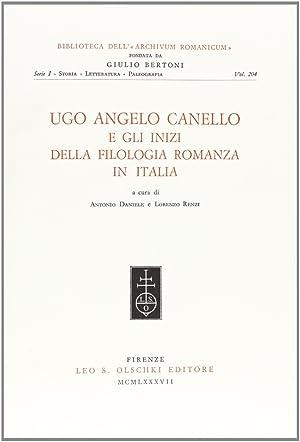 Ugo Angelo Canello e gli inizi della filologia romanza in Italia.