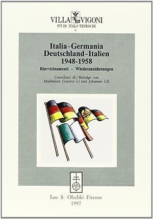 Italia-GermaniaDeutschland-Italien (1948-1958). RiavvicinamentiWiederannäherungen.: Guiotto, ...