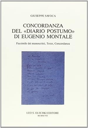 """Concordanza del """"Diario postumo"""" di Eugenio Montale. Facsimile dei manoscritti, testo, ..."""