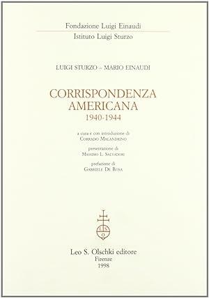 Corrispondenza americana Luigi Sturzo- Mario Einaudi (1940-1944).: Sturzo, Luigi Einaudi, Mario