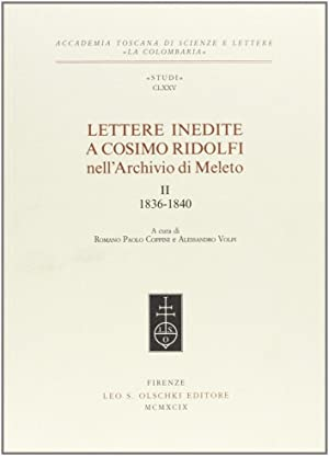 Lettere inedite a Cosimo Ridolfi nell'Archivio di Meleto. Vol. 2: 1836-1840.