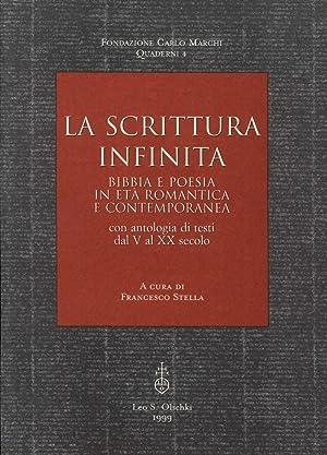 La scrittura infinita. Bibbia e poesia in età romantica e contemporanea. Con antologia di ...