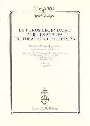 Le héros legendaire sur les scènes du théatre et de l'opéra. Actes...
