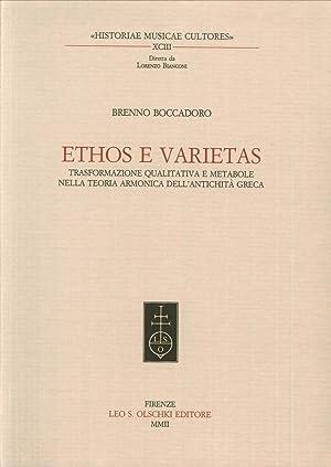 Ethos e veritas. Trasformazione qualitativa e metabole nella teoria armonica dell'antichit&...