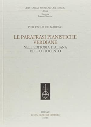 Le parafrasi pianistiche verdiane nell'editoria italiana dell'Ottocento.: De Martino, P ...