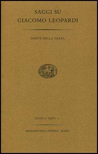 Saggi su Giacomo Leopardi.: Della Terza, Dante