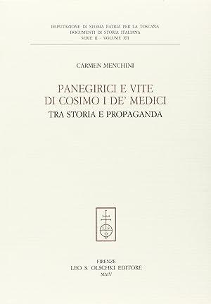 Panegirici e vite di Cosimo I dè Medici. Tra storia e propaganda.: Menchini, Carmen