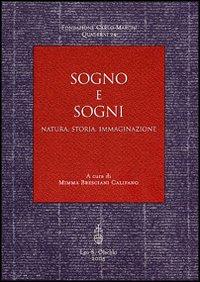 Sogno e Sogni. Natura, Storia, Immaginazione. Ciclo di Conferenze. Febbraio-Marzo 2002.