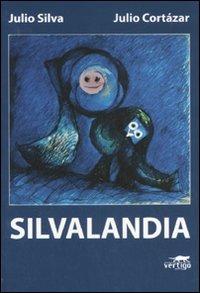 Silvalandia.: Cortázar, Julio Silva,