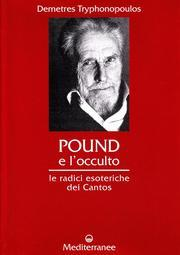 Pound e l'occulto. Le radici esoteriche dei Cantos.: Tryphonopoulos, Demetres