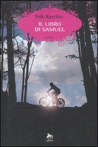 Il libro di Samuel.: Raschke, Eric