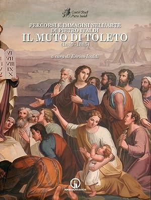 Percorsi e immagini nell'arte di Pietro Ivaldi,