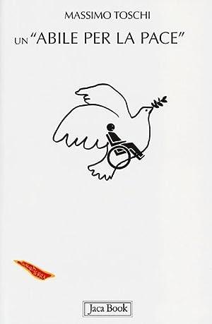 """Un """"Abile per la Pace"""".: Toschi, Massimo"""