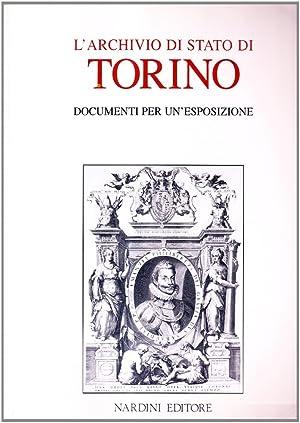 L'Archivio di Stato di Torino. Documenti per