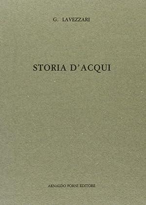 Storia d'Acqui.: Lavezzari, G